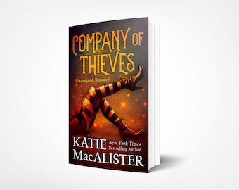 Personalized signed trade paperback copy of Company of Thieves steampunk romance