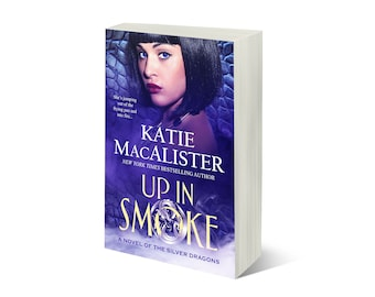 Personalized signed copy of Up In Smoke, a Silver Dragons book