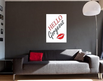 Hello Gorgeous with Red Lipstick Kiss Print Download