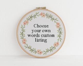 Custom cross stitch pattern 4 Choose your own words, sarcasm Lyrics funny cross stitch xstitch pattern