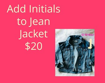 Initials Add on for Jean Jacket