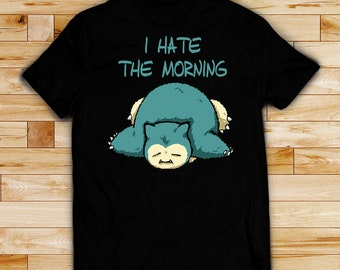 6a7e5072 Pokemon shirt Snorlax t-shirt I hate mornings t shirt, unisex men's women's t  shirts, cotton black shirt, white shirt, top, unisex adult