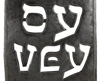 OY VEY! Jewish art, Yiddish, Judaica, recycled Judaica, fair trade Judaica, recycled metal art, outdoor decor, Jewish art, square art