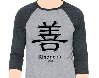 """3/4 sleeve raglan shirt with Chinese Characters """"Kindness"""""""