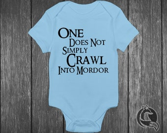 093766030 Lord of the Rings Baby Onesie® - One Does Not Simply Crawl Into Mordor -  LOTR Quote By Boromir