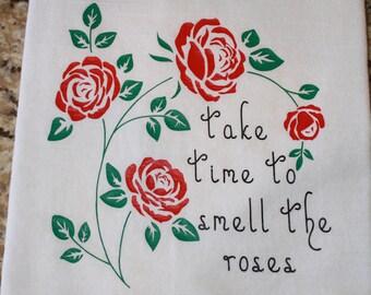 Kitchen Towel, Dish Towel, Flour Sack Towel - Smell The Roses  - Housewarming - Hostess