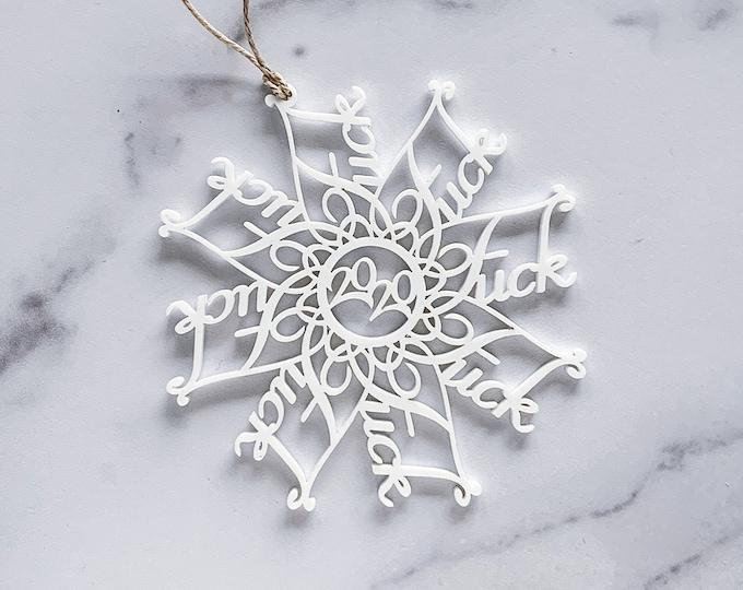 Acrylic Fuckflake Ornament | Fuck 2020 Christmas Ornament | Laser Cut Ornament | 2020 Christmas Ornament | Holiday Decoration