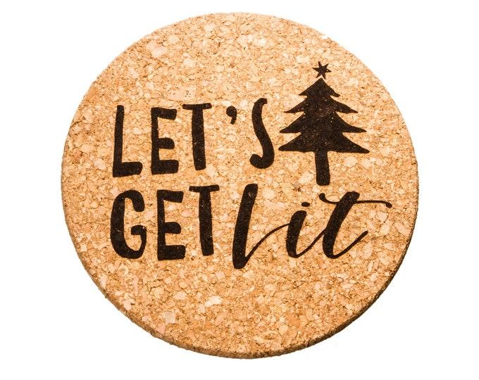 Let's Get Lit - Cork Trivet