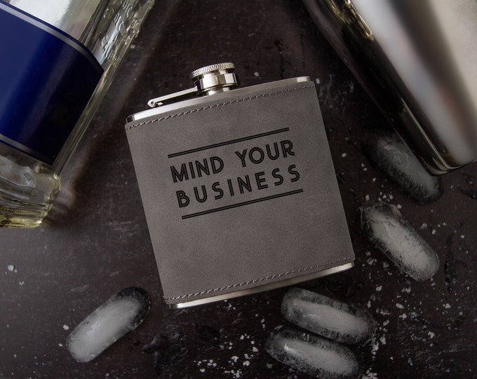Mind Your Business Flask   Hip Flask   Novelty Flask   Faux Leather   Vegan Leather   Funny Flask   Leather Flask