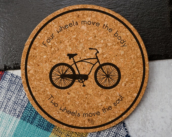Four Wheels Move The Body, Two Wheels Move The Soul - Cork Trivet