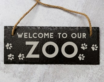 Welcome To Our Zoo   Slate Door Sign   Laser Engraved Sign   Welcome Sign   Natural Slate Sign