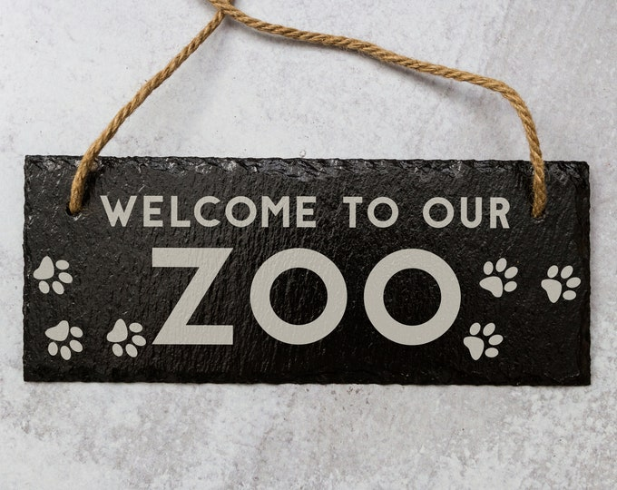 Welcome To Our Zoo | Slate Door Sign | Laser Engraved Sign | Welcome Sign | Natural Slate Sign