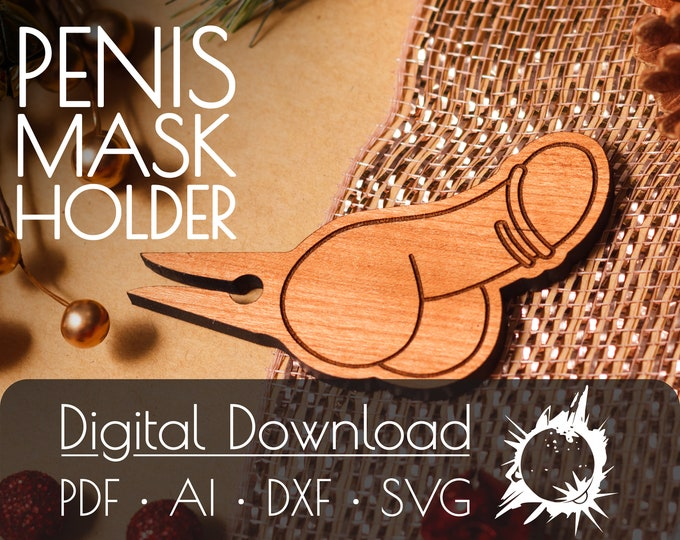 Penis Mask Clip | Commercial License | Digital Download | Glowforge Cut File | Laser Cut File | Laser Cut Template | Glowforge Project