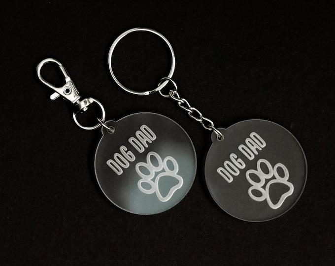 Dog Dad Acrylic Keychain | Charity Listing | Donation Listing | Dog Rescue Keychain | Acrylic Keychain | Laser Cut Keychain