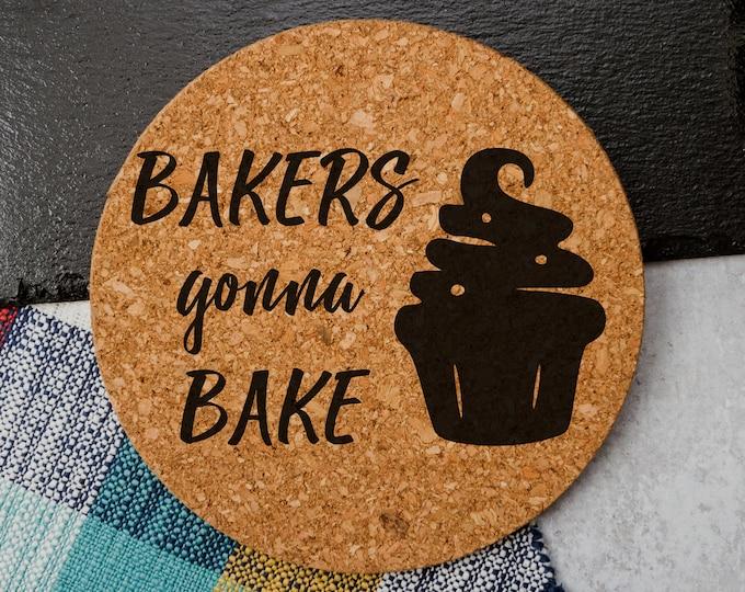 Bakers Gonna Bake - Cork Trivet