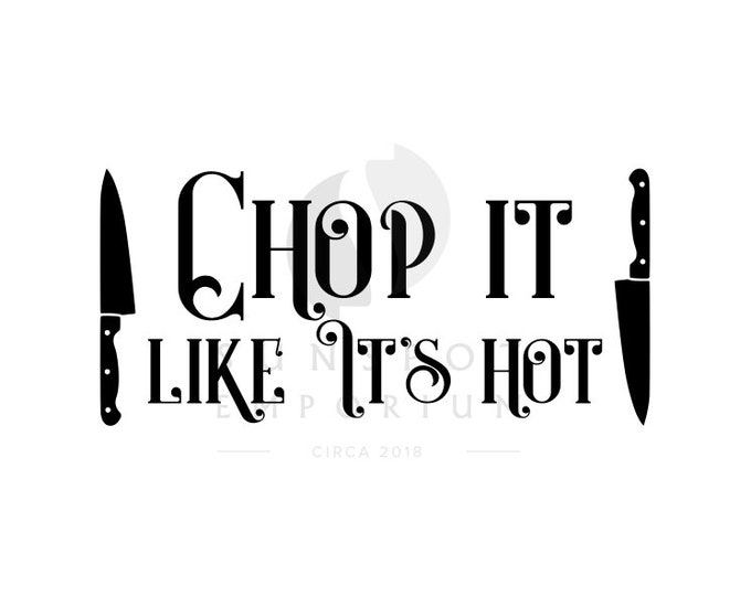 Chop It Like It's Hot Clipart   Commercial License   Digital Download
