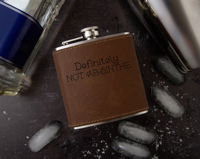 Definitely Not Absinthe   Novelty Flask   Funny Flask   Bachelorette Gift   Faux Leather   Vegan Leather   Special Occasion   Leather Flask