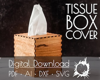 Tissue Box Cover   Commercial License   Digital Download   Glowforge Cut File   Laser Cut File   Laser Cut Template   Glowforge Project