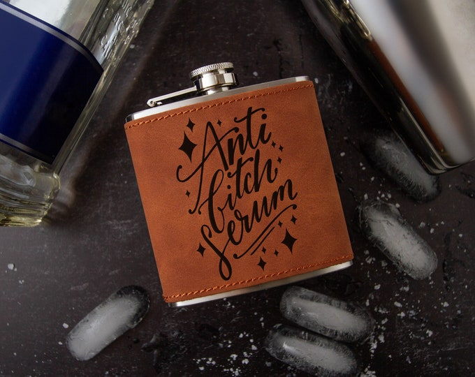 Anti Bitch Serum Flask | Novelty Flask | Funny Flask | Faux Leather Flask | Vegan Leather Flask | Special Occasion Gift | Leather Flask