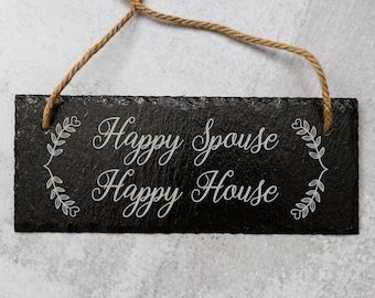 Happy Spouse, Happy House   Slate Door Sign   Laser Engraved Slate Sign   Happy Spouse Sign   Happy House Sign   Wedding Gift Idea