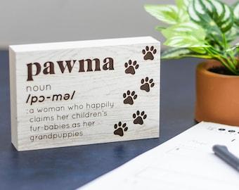 PawMa Definition   Dog Lovers   Freestanding Desk Sign   Laser Engraved   Gifts for Mom  
