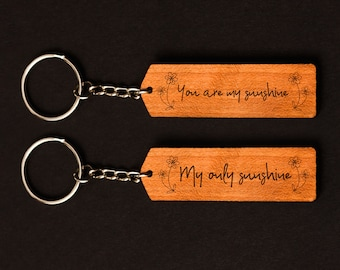 You are my sunshine Keychain Set   Couples Keychains   Laser Cut Keychain Set   Laser Engraved Keychain Set   Matching Keychains