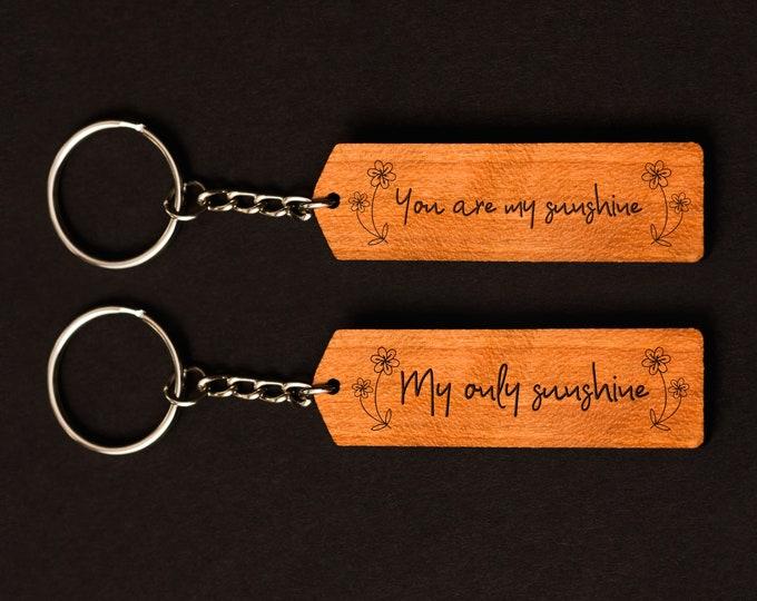 You are my sunshine Keychain Set | Couples Keychains | Laser Cut Keychain Set | Laser Engraved Keychain Set | Matching Keychains