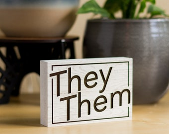 Pronoun Desk Sign   Pronoun Gifts   She/Her   He/Him   They/Them   Freestanding Desk Sign   Laser Engraved   Home Decor   LGBTQIA+