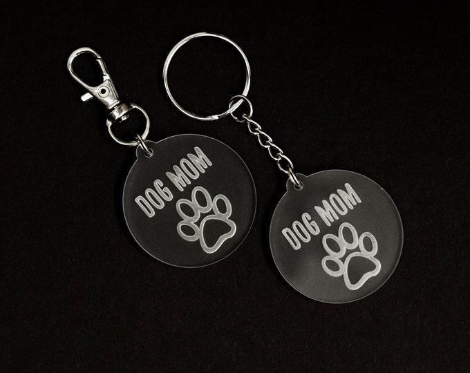 Dog Mom Acrylic Keychain | Charity Listing | Donation Listing | Dog Rescue Keychain | Acrylic Keychain | Laser Cut Keychain