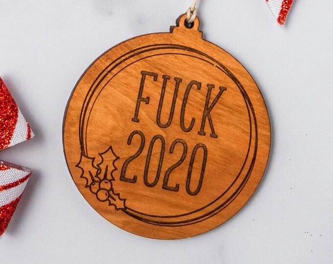 Fuck 2020 Christmas Ornament   Laser Cut Ornament   2020 Christmas Ornament   Holiday Decoration   2020 Holiday Decoration