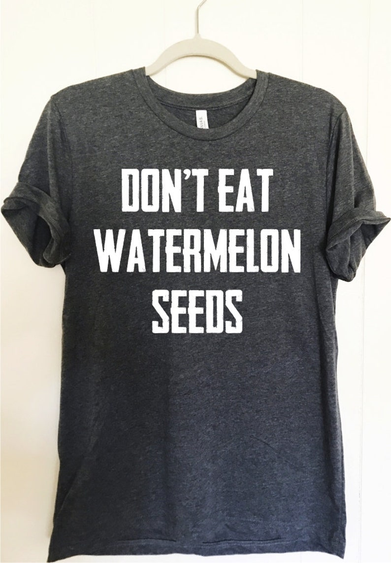 ca9e15d3 Don't eat watermelon seeds shirt. Funny maternity shirt. | Etsy