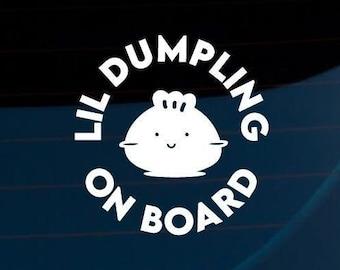 Lil Dumpling Baby in Car, Kids in Car, Baby on Board Weatherproof Car Decal | Window Decal | Bumper Sticker
