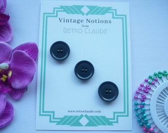 Set of 3 Matching Grey Plastic 4 Hole Buttons Vintage Buttons Curved Back Buttons Reclaimed Buttons Sewing Knitting Vintage Notions
