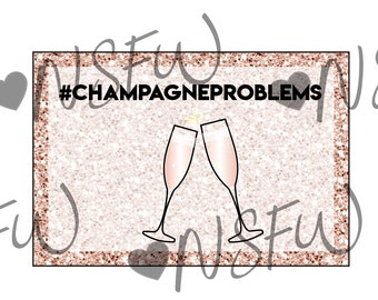 Champagne Problems Card
