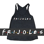 FRIJOLES Friends tank top, funny women's Taco tank, Mexican food tank, Foodie tank, Chef tank top Rachel, Monica Chandler, Ross, 90s tanks,
