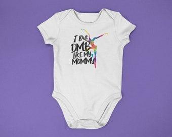 adbda2fc0 I Love DMB Like My Mommy Bodysuit, DMB Baby