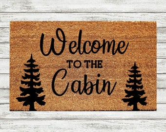 Charmant Welcome To The Cabin Doormat | Cabin Theme Gift | Cabin Welcome Mat |  Mountain House Doormat |