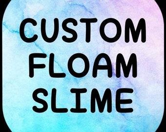 CUSTOM FLOAM SLIME- scented, crunchy, rainbow, stretchy, from 1oz- 11oz, read description