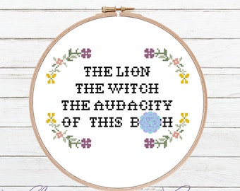 The Lion The Witch The Audacity - Cross Stitch Pattern - Snarky Cross Stitch - Floral Cross Stitch - Modern Cross Stitch - Digital Download
