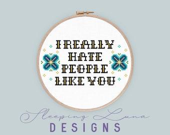 People Like You - Cross Stitch Pattern - Snarky Cross Stitch - Modern Cross Stitch - Floral Cross Stitch - Fundraiser - Digital Download
