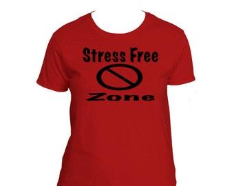 Women's Stress Free Zone T-shirt