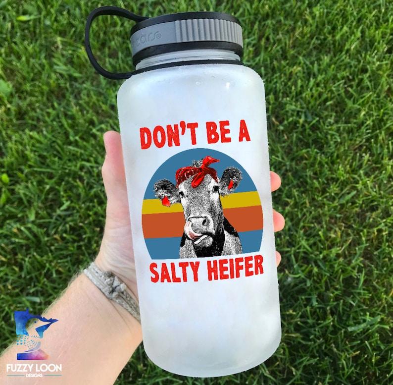 Salty Heifer Colorful Motivational Water Bottle