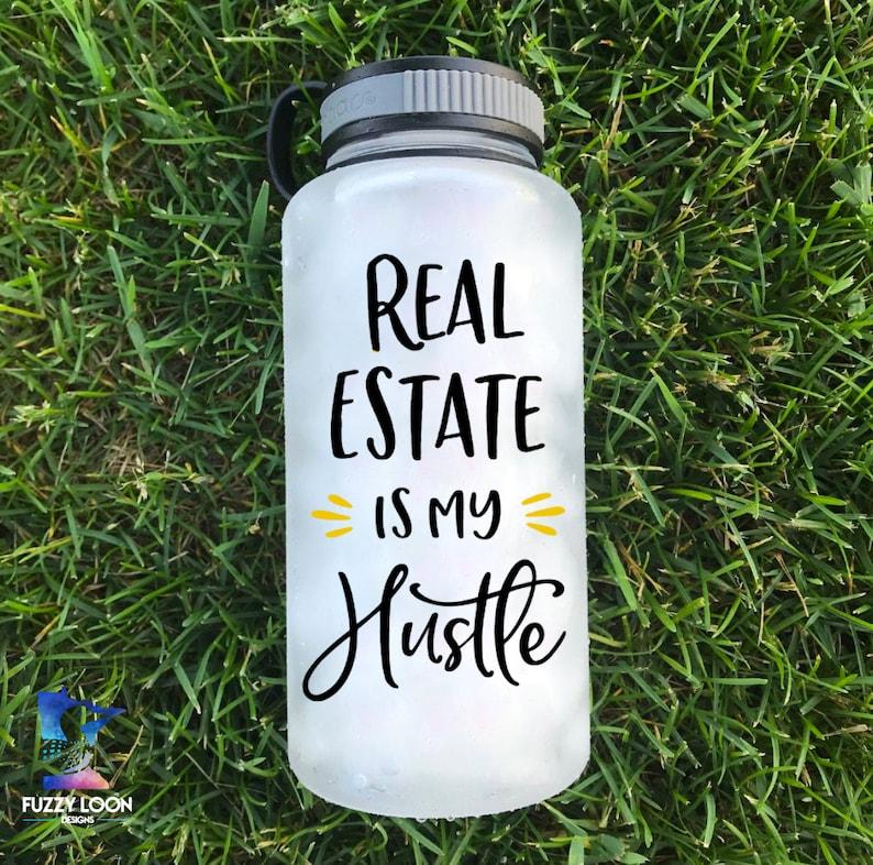 Motivational Water Bottle Real Estate Realtor Bottle