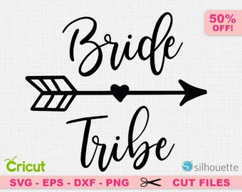Bride tribe SVG, Bride tribe cut file, Bride svg, Bachelorette SVG, Wedding SVG, Bachelorette party Svg, Bridesmaids Svg, Hen do svg,