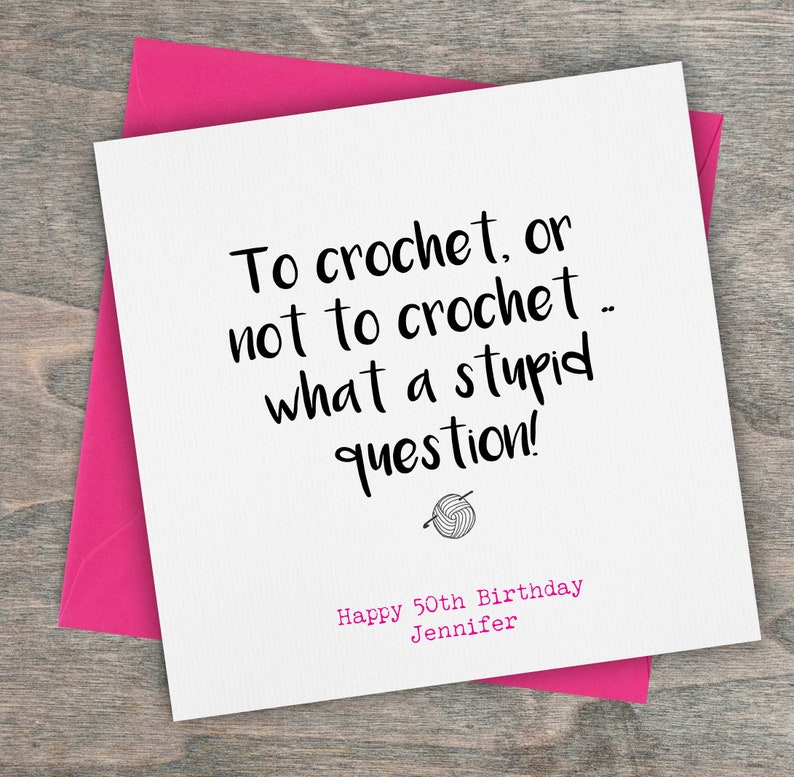 Personalised Funny Crocheting Crochet Birthday Card Milestone