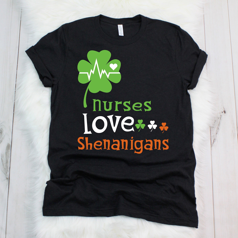 e32998a8b Nurses Love Shenanigans Funny St Patrick Day Men Women Shirt | Etsy