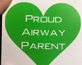 Proud Airway Parent