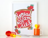 Spread Jam Not Lies Colourful Illustrated Art Matt Poster Print
