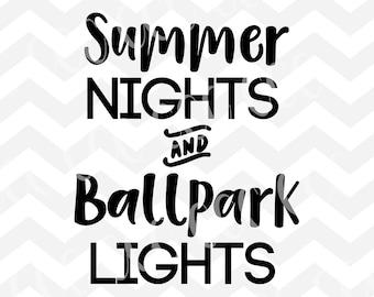 203bd0ebfaa8 Summer Nights And Ballpark Lights SVG Cutting File