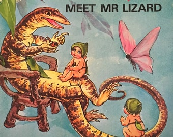 Snugglepot and Cuddlepie Meet Mr. Lizard by May Gibbs